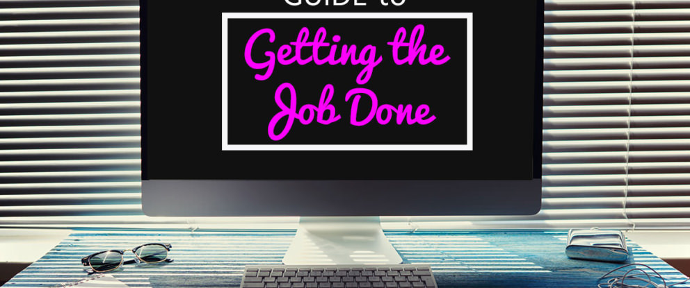 The Freelance Writer's Guide to Getting the Job Done