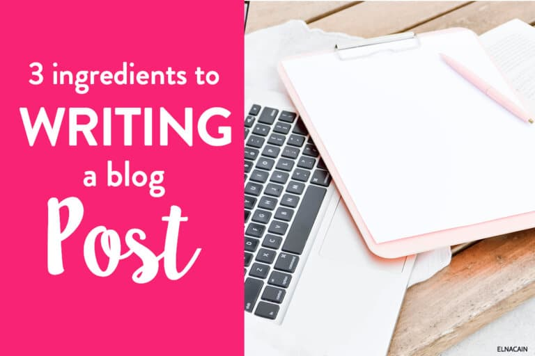 Use These 3 Ingredients For Writing a Blog Post