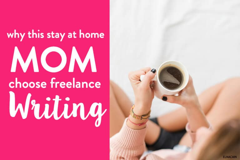 Why This Stay-at-Home Mom Chose Freelance Writing