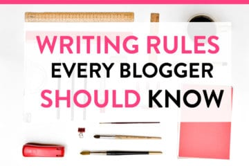 5 Writing Rules Every Blogger Must Know