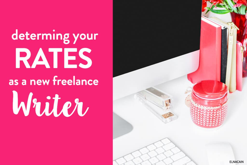 Freelance Writing Jobs for Newbies: Determing Your Rates