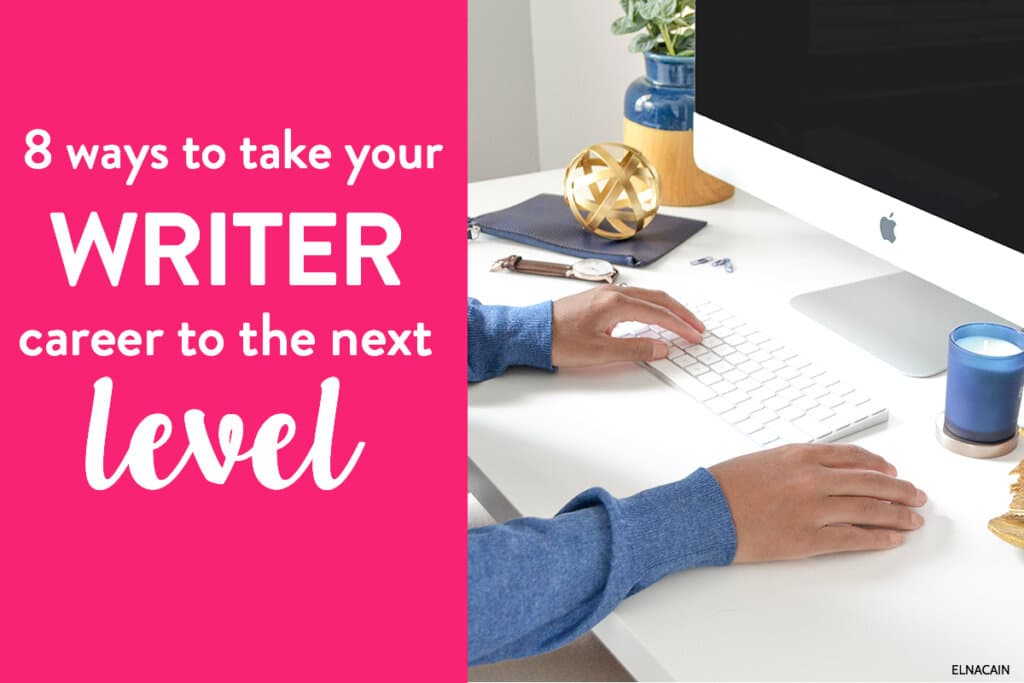 8 Ways to Take Your Content Writing Business to the Next Level