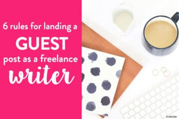 6 Rules for Landing Your Next Guest Post