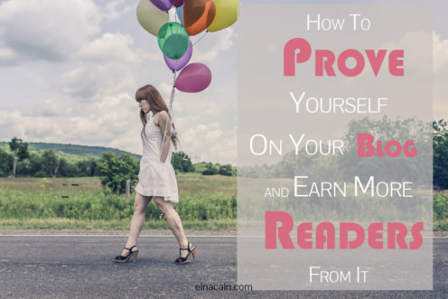 How to Prove Yourself on Your Blog and Earn More Readers From It