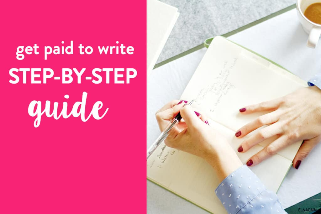 Get Paid to Write – A Step-by-Step Guide