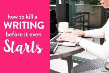 How to Kill a Freelance Writing Gig (Before it Even Starts)