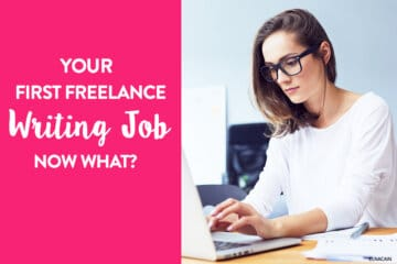 Your First Freelance Writing Job...Now What?