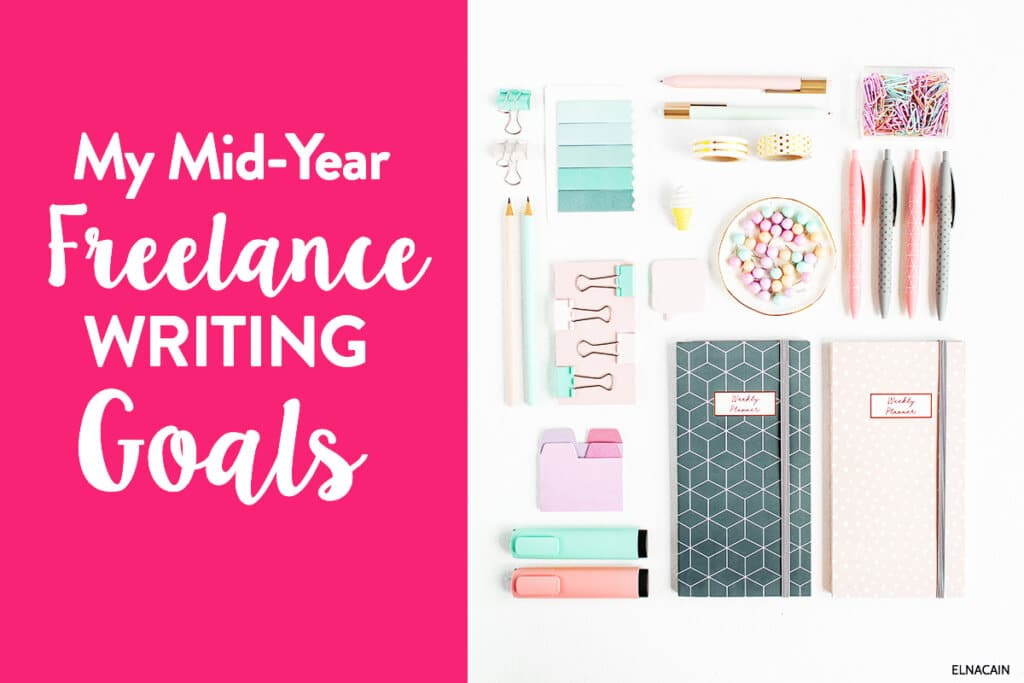 My Mid-Year Freelance Writing Goals for 2015