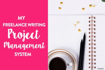 Keeping Things in Order – My Freelance Writing Project Management System