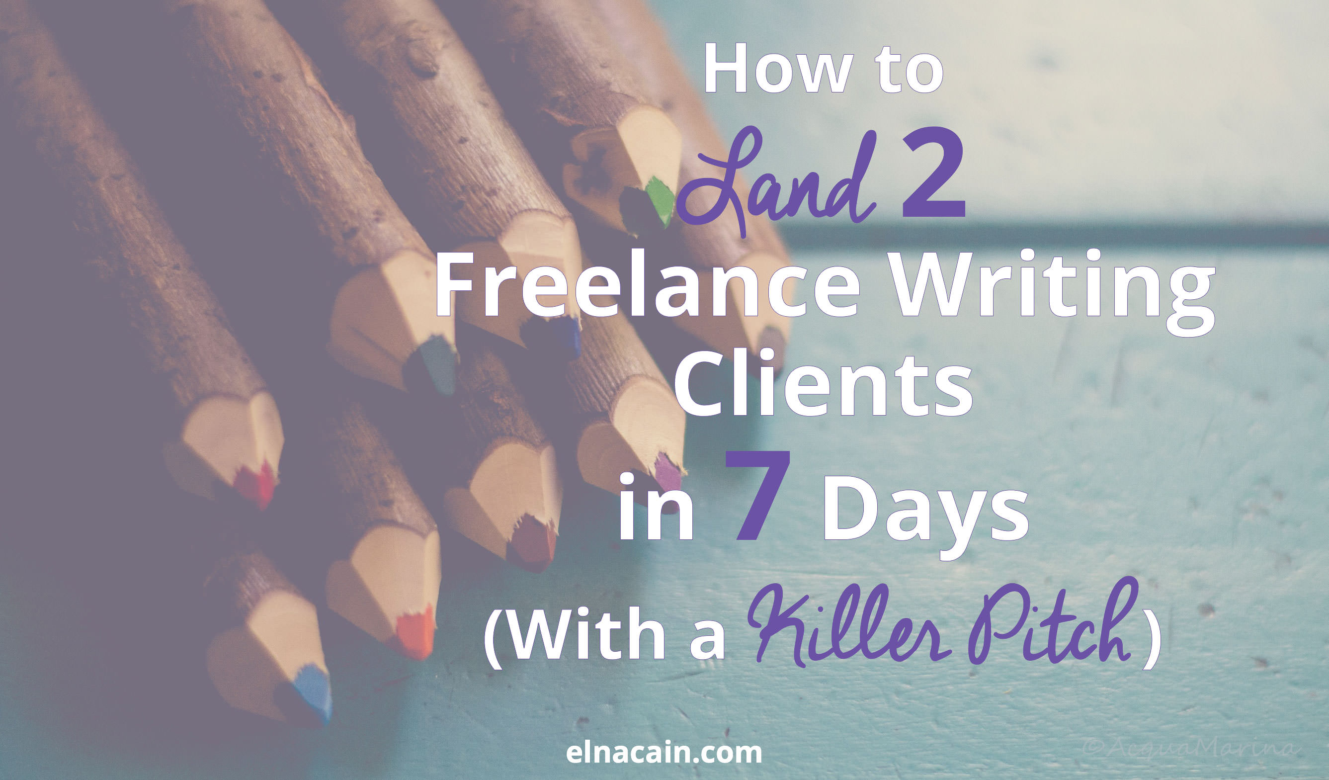 lance writing jobs for newbies landing your first client how to land 2 high paying lance writing clients in 7 days a killer