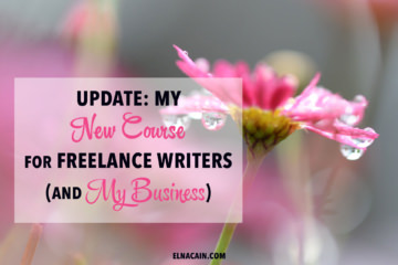 Update: My New Course for Freelance Writers (And My Business)