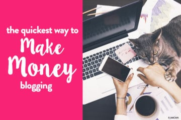 The #1 Quickest Way to Make Money As a Blogger