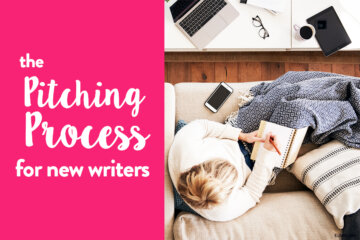 The Proven Pitching Process For New Freelance Writers