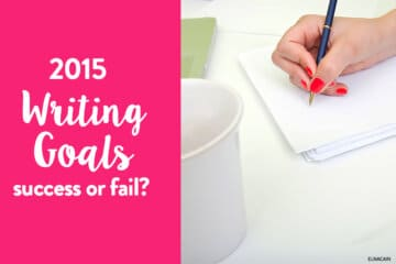 My 2015 Freelance Writing Goals – Success or Fail?