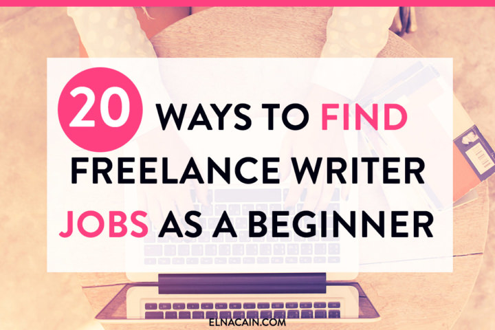 ways to lance writing jobs as a beginner elna cain 20 ways to lance writing jobs as a beginner