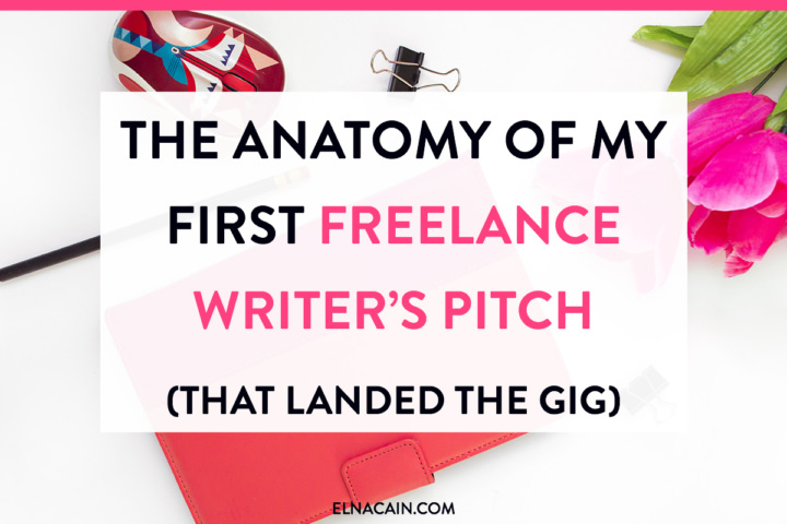 The Anatomy Of My First Freelance Writers Pitch That Landed The