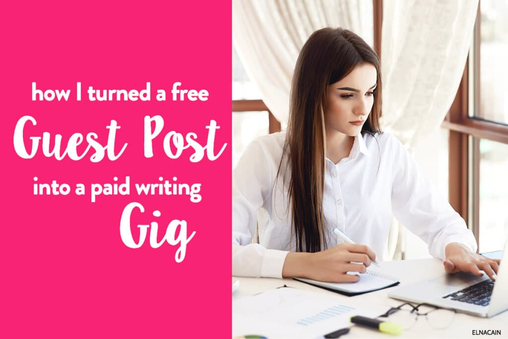How I Turned a Free Guest Post Into a Paid Freelance Writing Job