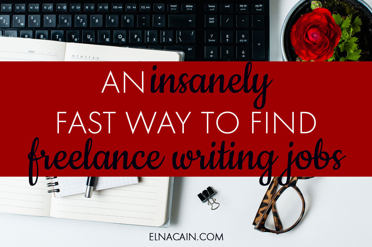 An Insanely Fast Way to Find Freelance Writing Jobs
