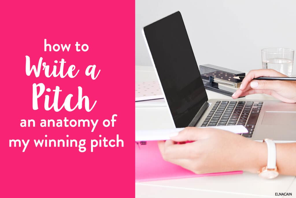 How to Write a Pitch – Anatomy of My Writing Pitch (+ Pitch Letter Examples)