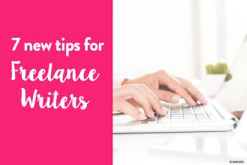 7 Tips for New Freelance Writers