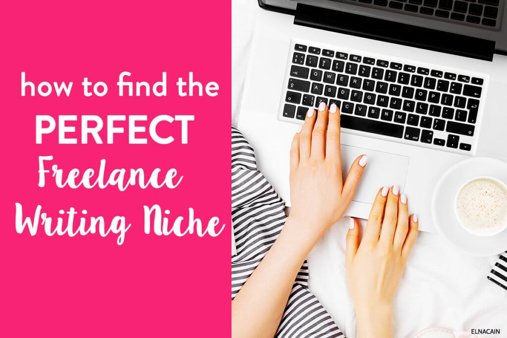 How to Find Your Perfect and Profitable Niche as a Writer (Video)
