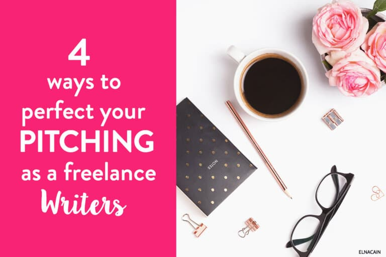 4 Ways to Perfect Your Pitching Game as a Freelance Writer (Video)