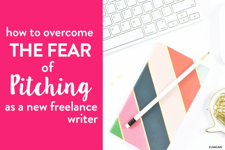 How to Overcome the Initial Fear of Pitching for New Freelance Writers (Video)
