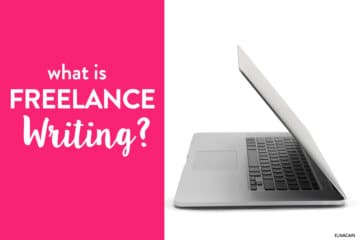 What Is Freelance Writing (And How Do I Become a Freelance Writer)?