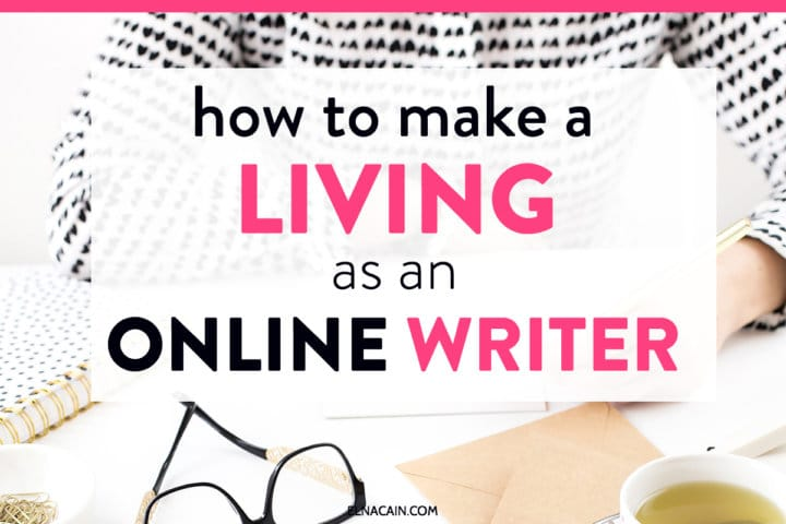 How to Make a Living As an Online Writer