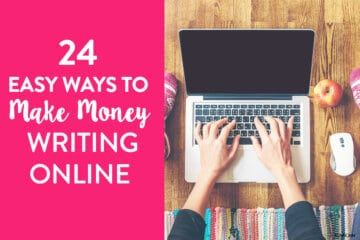 24 Easy Ways to Make Money Writing Online in 2021