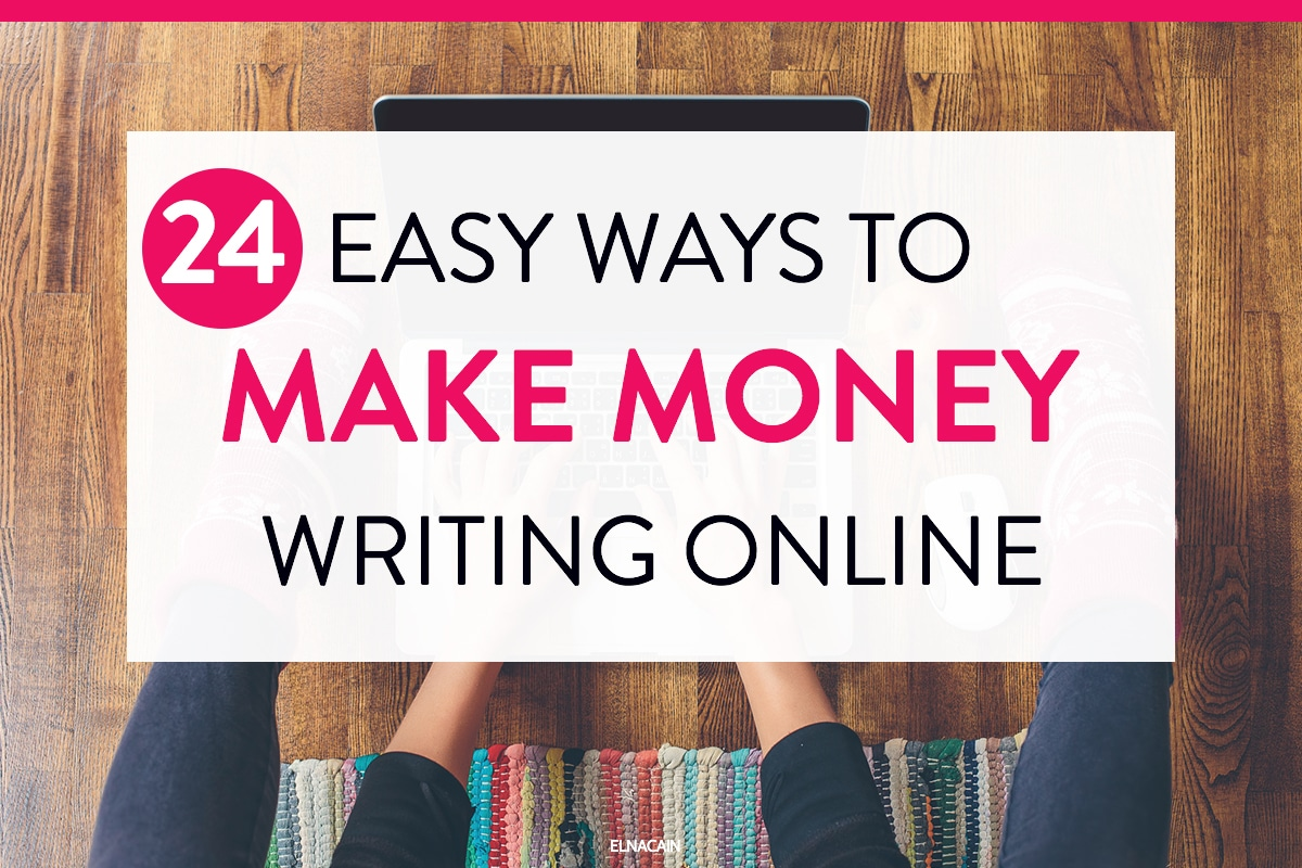 the best way to make money quickly in writing