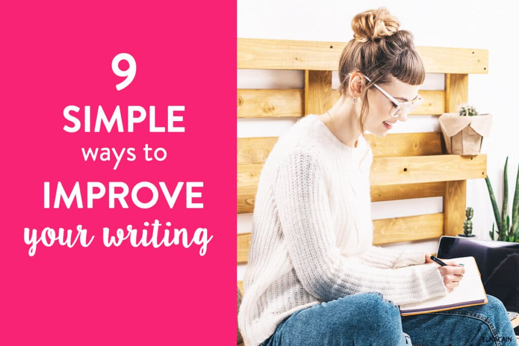 9 Simple Ways on How to Improve Your Writing Skills