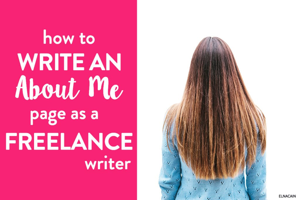 How to Write An About Me Page As a Freelance Writer