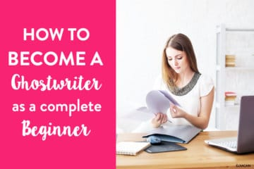 How to Become a Ghostwriter for Beginners (Ghostwriting Step-by-Step)