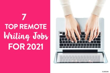 7 Top Remote Writing Jobs for 2021