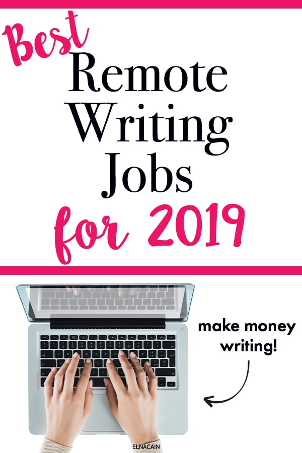7 Top Remote Writing Jobs for 2019 - Elna Cain