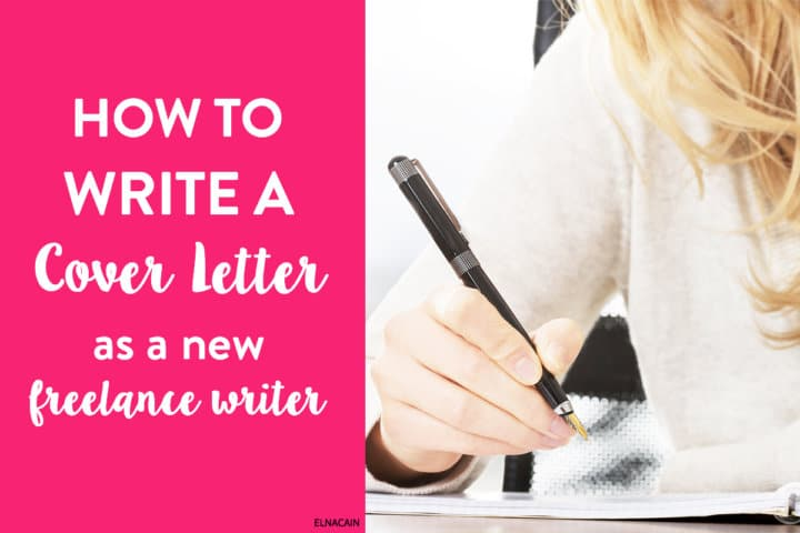 How to Write a Cover Letter as a New Freelance Writer