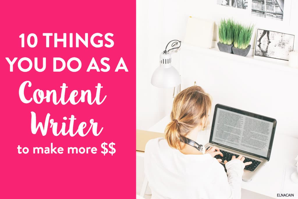 10 Things You Do As a Content Writer