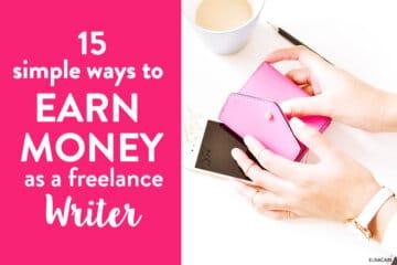 15 Simple Ways to Make $100 Fast Freelance Writing