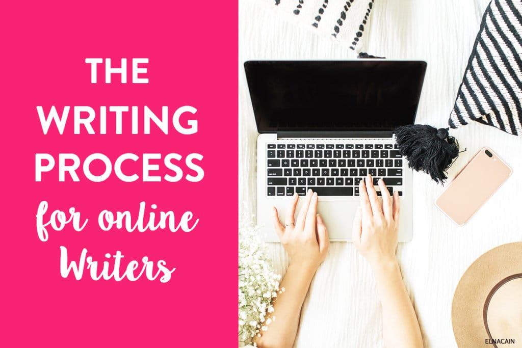 The Writing Process for Online Writers