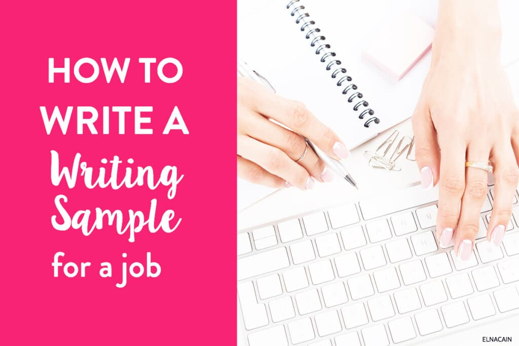 How to Write a Writing Sample for a Job