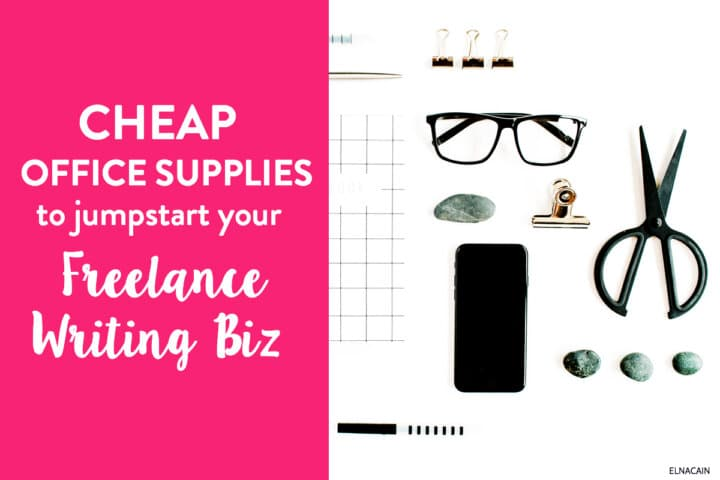 Cheap Office Supplies to Jumpstart Your Freelance Writing Business