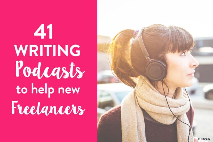 41 Writing Podcasts to Help Beginner Freelancers