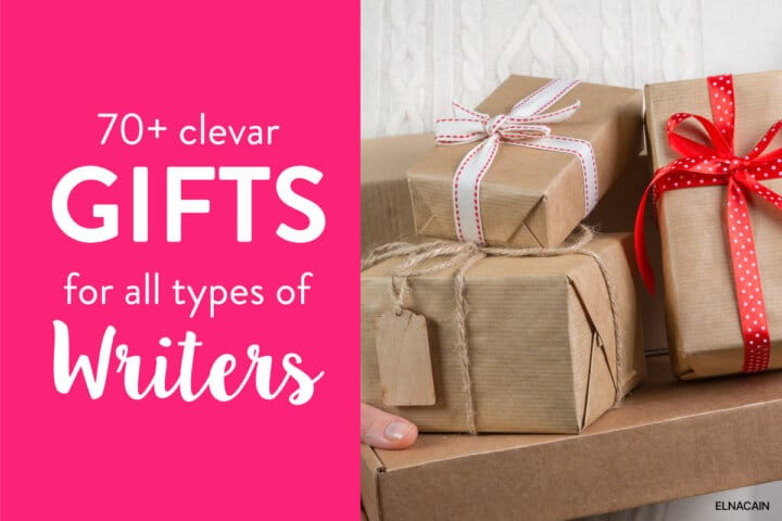 67 Gifts for Writers: Clever Ideas for the Inner Writer