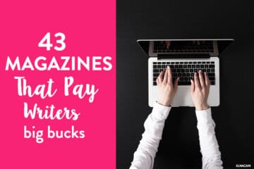 The Giant List of Magazines That Pay Writers