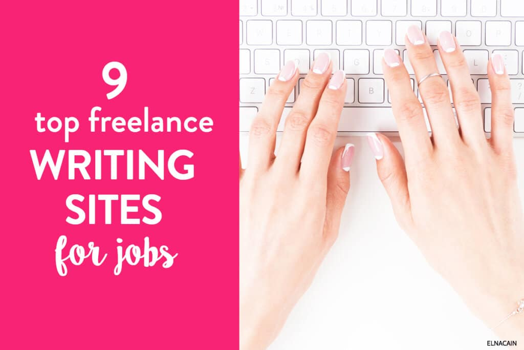 9 Best Freelance Writing Sites to Find Jobs in 2021