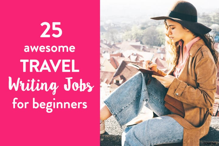 25 Travel Writing Jobs for Beginners