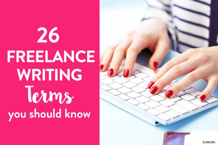 26 Crucial Freelance Writing Terms You Must Know (The ABC's of Freelance Writing)