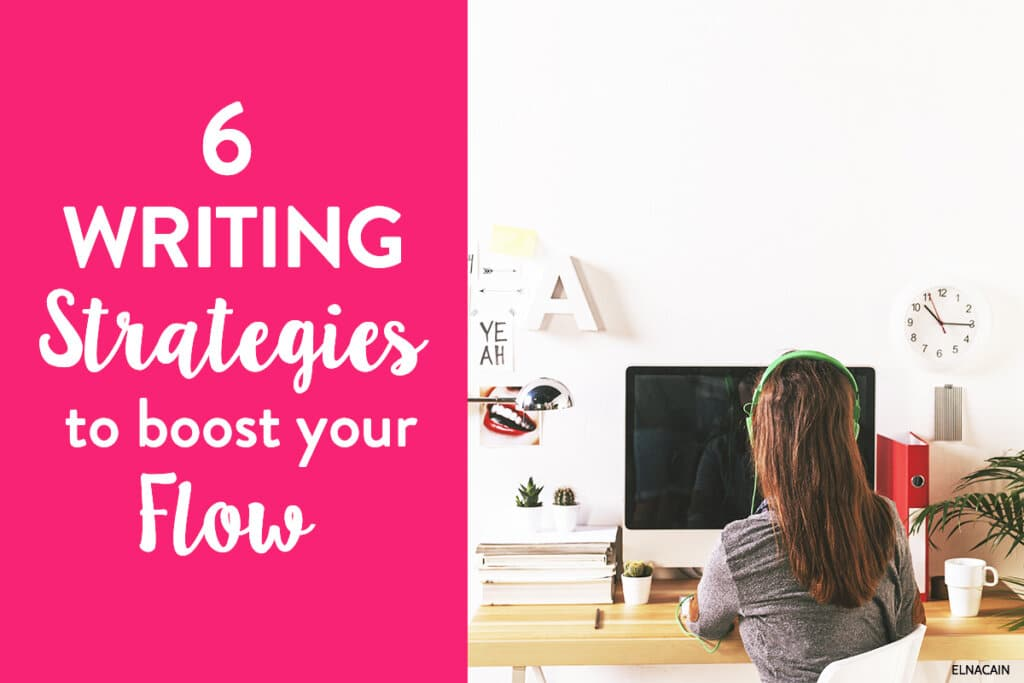 Easy Writing Strategies to Boost Your Writing Flow