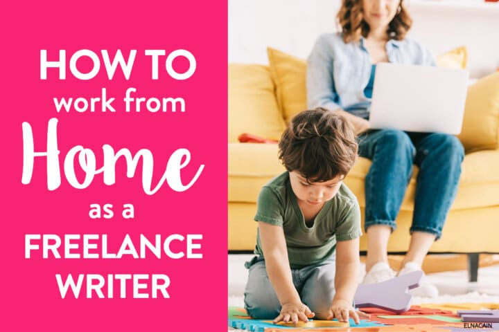 How to Work as a Freelance Writer With Little Kids to Take Care Of